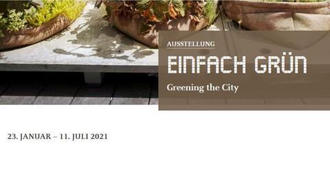 Ausstellung Einfach grün Architekturmuseum Darmstadt