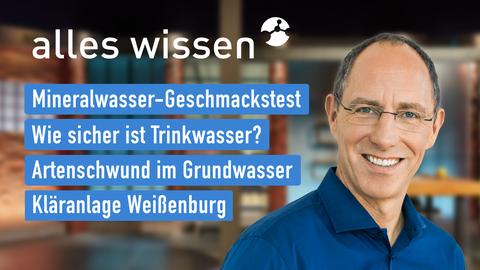 Themen sind u.a.: Mineralwasser-Geschmackstest, Wie sicher ist Trinkwasser?, Artenschwund im Grundwasser, Kläranlage Weißenburg.