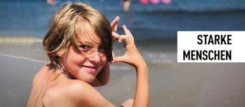 Starke Menschen - Ein Mädchen am Strand