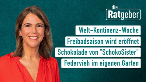 """Themen: Welt-Kontinenz-Woche, Freidbadsaison wird eröffnet, Schokolade von """"SchokoSister"""", Federvieh im eigenen Garten."""