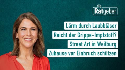 Themen sind u.a.: Lärm durch Laubbläser, Street Art in Weilburg, Zuhause vor Einbruch schützen, Reicht der Grippe-Impfstoff?
