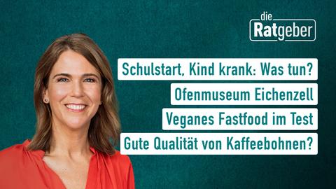Themen sind: Schulstart, Kind krank: Was tun?, Ofenmuseum Eichenzell, Veganes Fastfood im Test, Gute Qualität von Kaffeebohnen?
