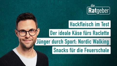 Die Themen sind: Hackfleisch im Test, Der ideale Käse fürs Raclette, Jünger durch Sport: Nordic Walking, Snacks für die Feuerschale.