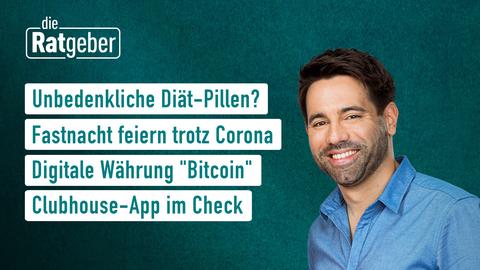 """Themen sind: Unbedenkliche Keto-Pillen?, Fastnacht feiern trotz Corona, Digitale Währung """"Bitcoin"""", Mitmachen beim Live-Podcast."""