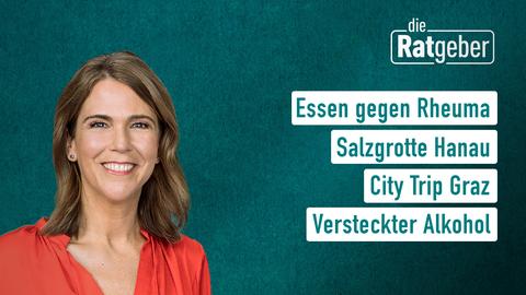 Themen sind: Essen gegen Rheuma, Salzgrotte Hanau, City Trip Graz, Versteckter Alkohol.