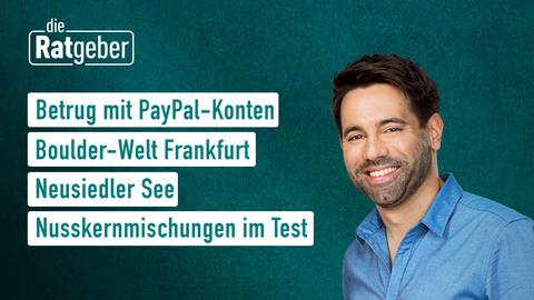 Themen sind: Betrug mit PayPal-Konten, Boulder-Welt Frankfurt, Neusiedler See, Nusskernmischungen im Test