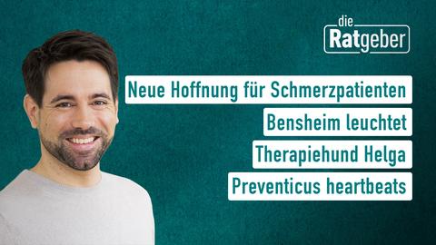 Moderator Danie Johé sowie die Themen: Neue Hoffnung für Schmerzpatienten, Bensheim leuchtet,Therapiehund Helga, Preventicus heartbeats