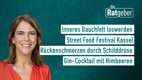 Die Moderatorin Anne Brüning sowie die Themen: Inneres Bauchfett loswerden, Street Food Festival Kassel, Rückenschmerzen durch Schilddrüse, Gin-Cocktail mit Himbeeren