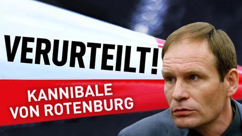 Der Kannibale von Rotenburg