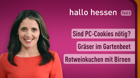 Moderatorin Selma Üsük sowie die Themen: Sind PC-Cookies nötig, Gräser im Gartenbett, Rotweinkuchen mit Birnen