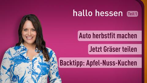 Moderatorin Leonie Koch sowie die Themen: Auto herbstfit machen, Jetzt Gräser teilen, Backtipp: Apfel-Nuss-Kuchen