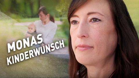 Hessenreporter: Monas Kinderwunsch - Mona ist ungewollt kinderlos und wünscht sich ein Baby.