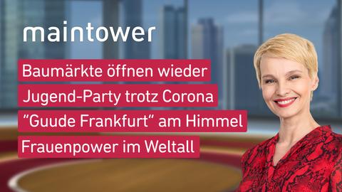"""Die Themen bei """"maintower"""" am 08.03.2021"""