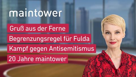"Die Themen bei ""maintower"" am 13. Januar"
