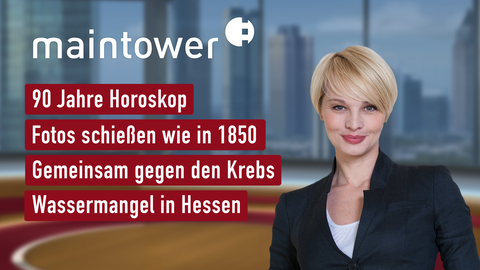 Themen sind u.a.: 90 Jahre Horoskop, Fotos schießen wie in 1850, Gemeinsam gegen den Krebs, Wassermangel in Hessen.