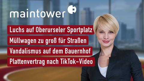 Die Themen sind u.a.: Luchs auf Oberurseler Sportplatz, Müllwagen zu groß für Straßen, Vandalismus auf dem Bauernhof, Plattenvertrag nach TikTok-Video.