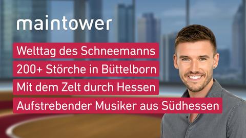 Themen sind u.a.: Welttag des Schneemanns, 200+ Störche in Büttelborn, Mit dem Zelt durch Hessen, Aufstrebende Musiker aus Südhessen.