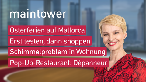 Themen sind: Osterferien auf Mallorca, Erst testen, dann shoppen, Schimmelproblem in Wohnung, Pop-Up-Restaurant: Dépanneur.
