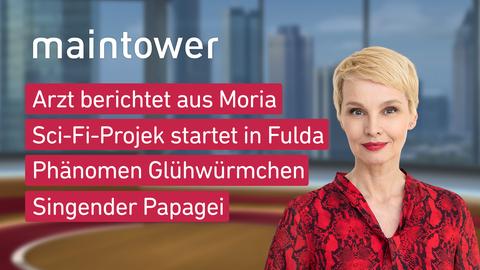 Themen sind u.a.: Arzt berichtet aus Moria, Sci-Fi-Projekt startet in Fulda, Phänomen Glühwürmchen, Singender Papagei.