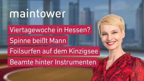 Themen sind u.a.: Viertagewoche in Hessen?, Spinne beißt Mann, Foilsurfen auf dem Kinzigsee, Beamte hinter Instrumenten.