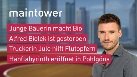 Themen sind: Junge Bäuerin macht Bio, Alfred Biolek ist gestorben, Truckerin Jule hilft Flutopfern, Hanflabyrinth eröffnet in Pohlgöns.