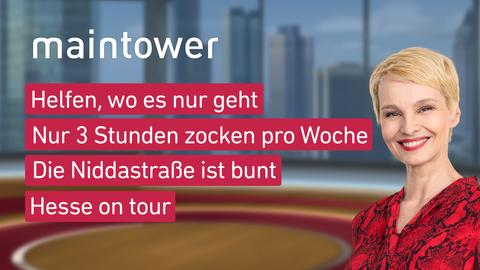 Moderatorin Susann Atwell sowie die Themen: Helfen, wo es nur geht; nur 3 Stunden zocken pro Woche, die Niddastraße ist bunt, Hesse on tour