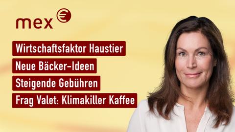 Themen sind u.a.: Wirtschaftsfaktor Haustier, Neue Bäcker-Ideen, Steigende Gebühren, Frag Valet: Klimakiller Kaffee.