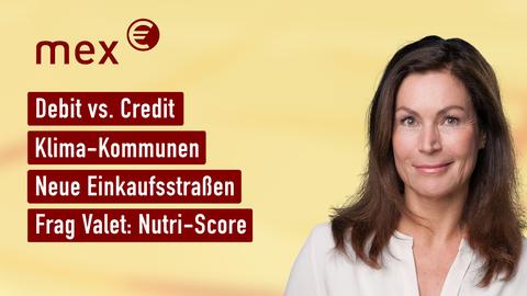 Themen sind u.a.: Debit vs. Credit, Klima-Kommunen, Neue Einkaufsstraßen, Frag Valet: Nutri-Score.