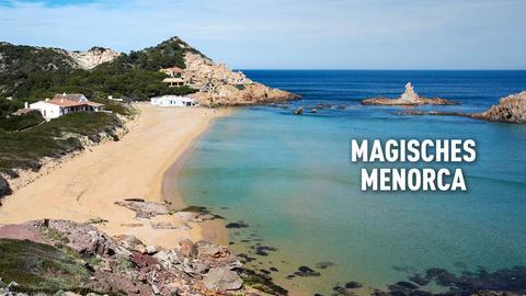 Menorcas stille Magie