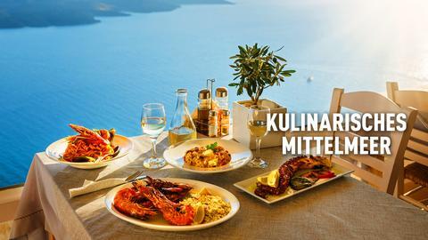 Kulinarisches Mittelmeer