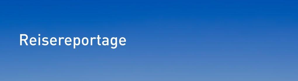 Banner Reisereportagen