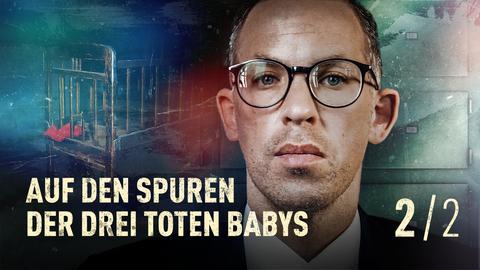 Crime Time - Auf den Spuren der drei toten Babys