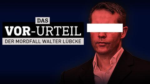 Das Vorurteil - Der Mordfall Walter Lübcke