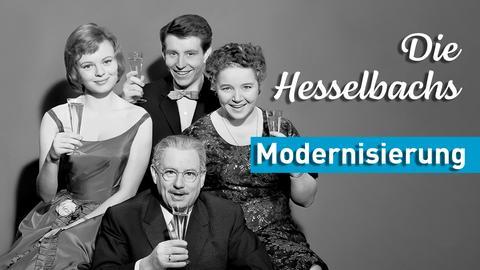 Die Hesselbachs - Modernisierung