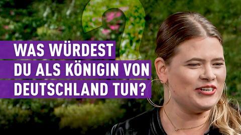 """strassen stars Kandidatin mit Text """"Was würdest du als Königin von Deutschland tun?"""""""