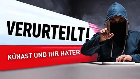"""Neben dem Verurteilt-Logo und dem Schriftzug """"Künast und ihr Hater"""" sieht man einen vermummenten jungen Mann mit Kapuzenpulli, der in die Kamera schaut und seinen Zeigefinger erhoben hat."""
