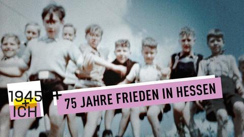 1945 und Ich - 75 Jahre Frieden in Hessen